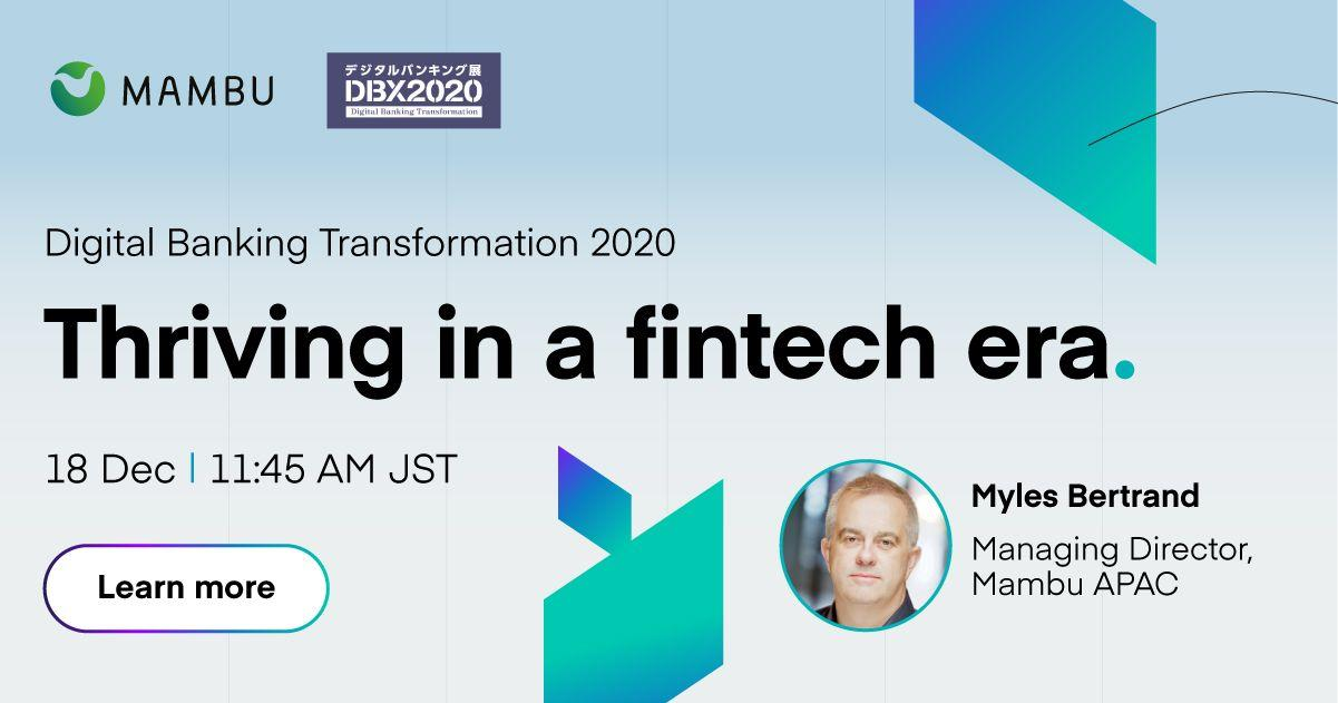 Thriving in a fintech era. 18 Dec | 11:45AM JST