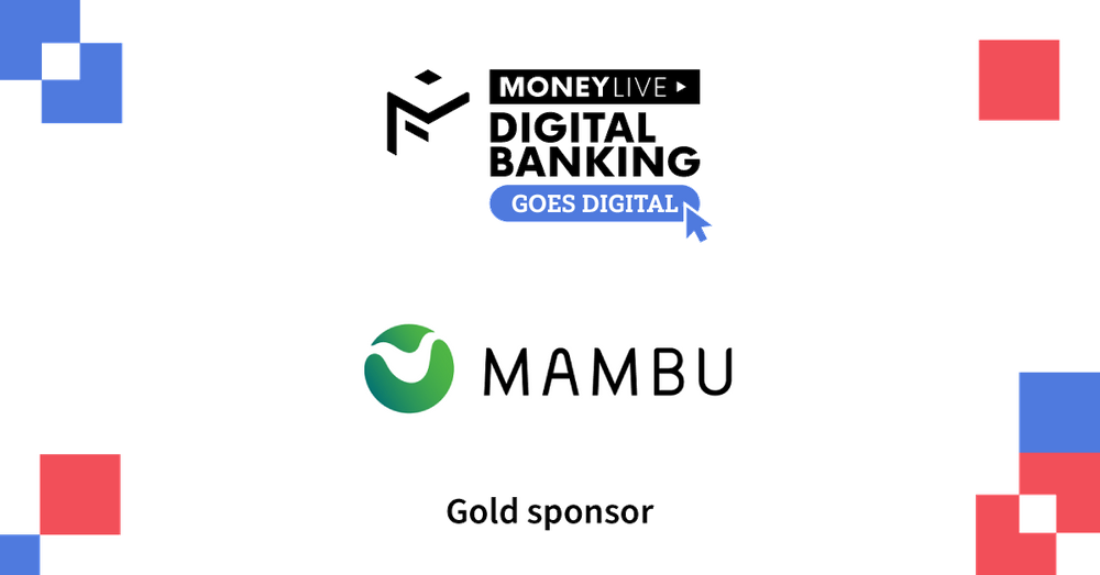 Mambu is proud to be a sponsor of MoneyLive Digital Banking