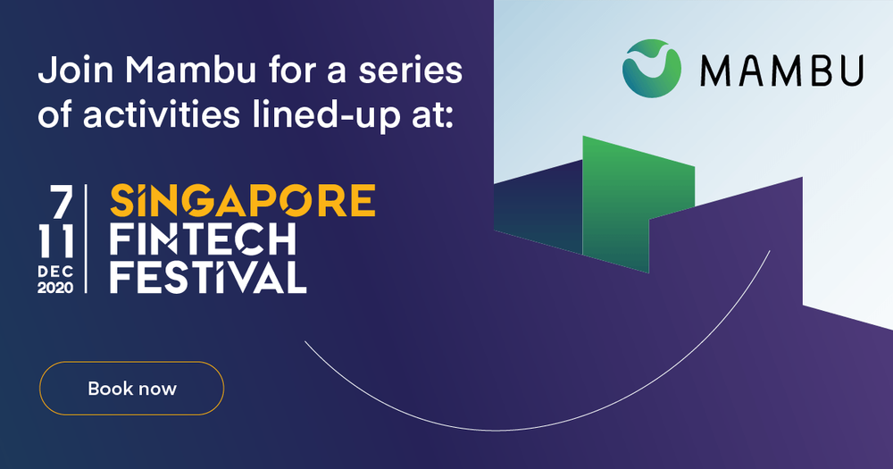 Meeting Mambu at Singapore Fintech Festival 2020
