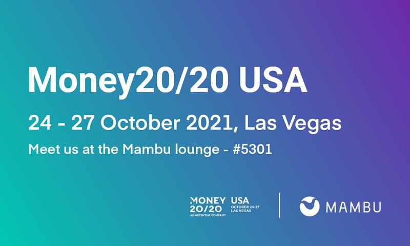 Meet Mambu at Money20/20 USA