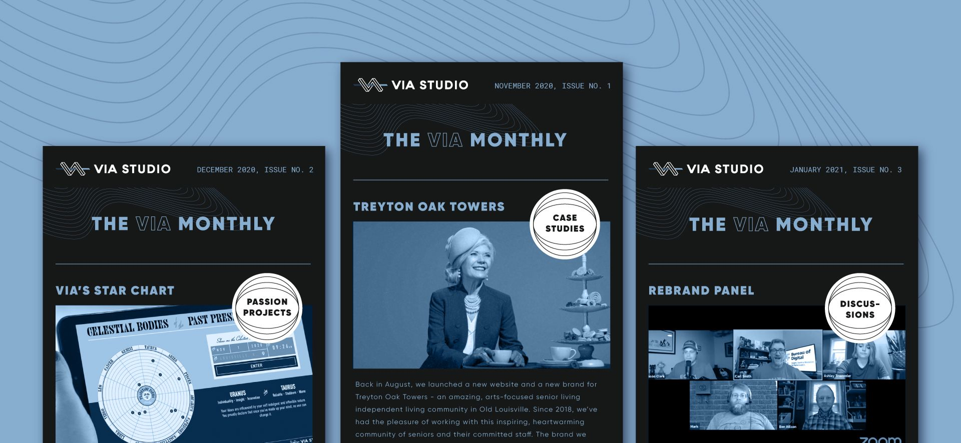 Three-up display of VIA Monthly content: passion projects, case studies and discussions