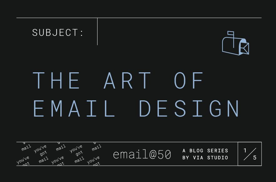 Email @ 50: The Art of Email Design