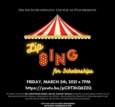 Join us Friday, March 5th at 7PM as the South Huntington Council of PTAs presents Lip Sing for Scholarships.
