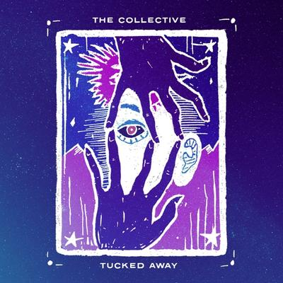 The Collective: Tucked Away