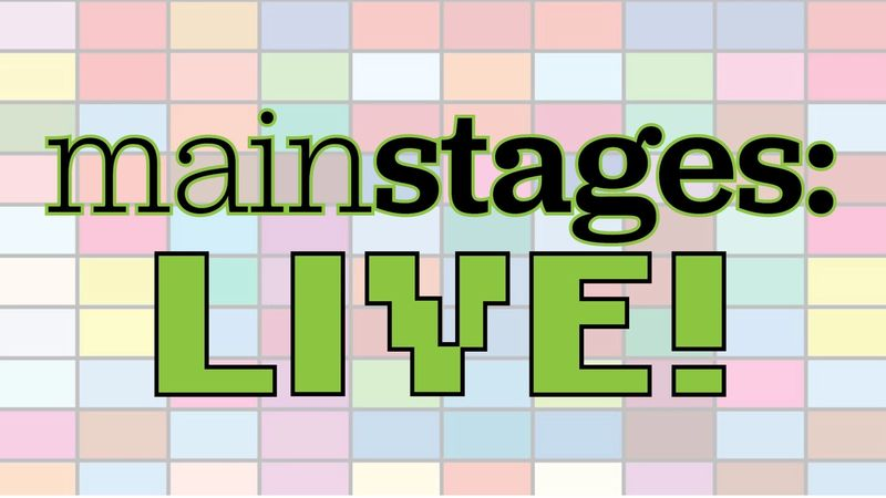 graphic saying mainstages: LIVE!