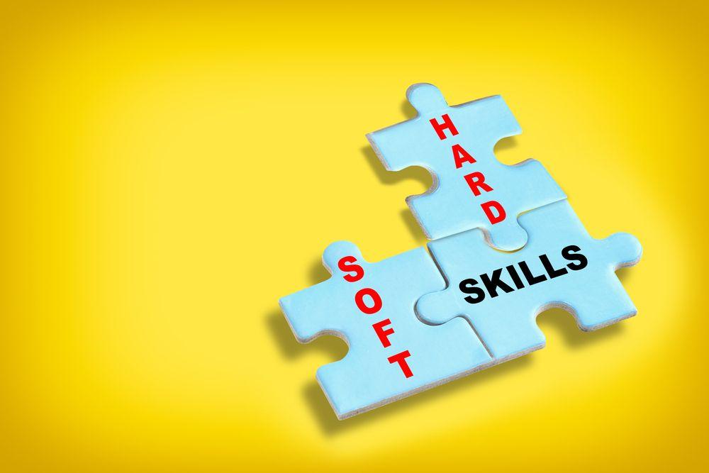 Hard and soft skills.