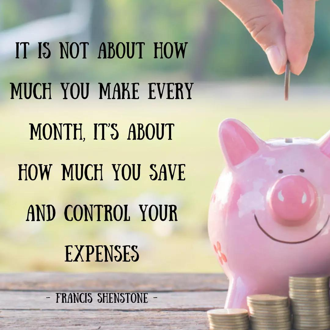 It is not about how much you make every month, it's about how much you save and control your expenses.
