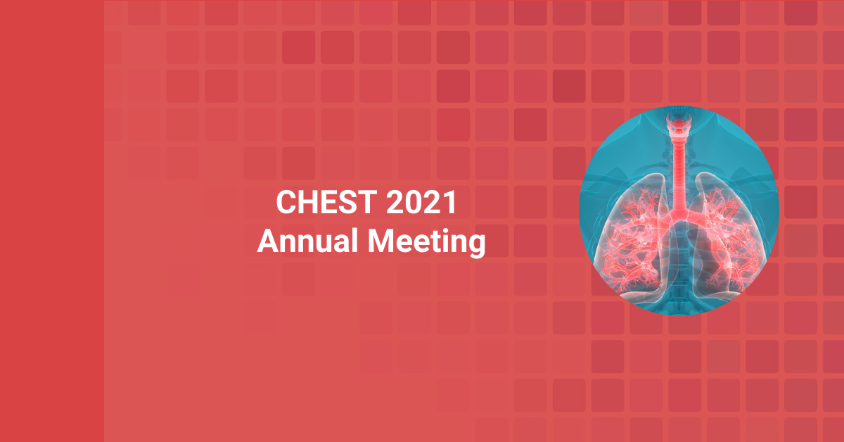 COVID-19 Topics and More Featured at CHEST 2021