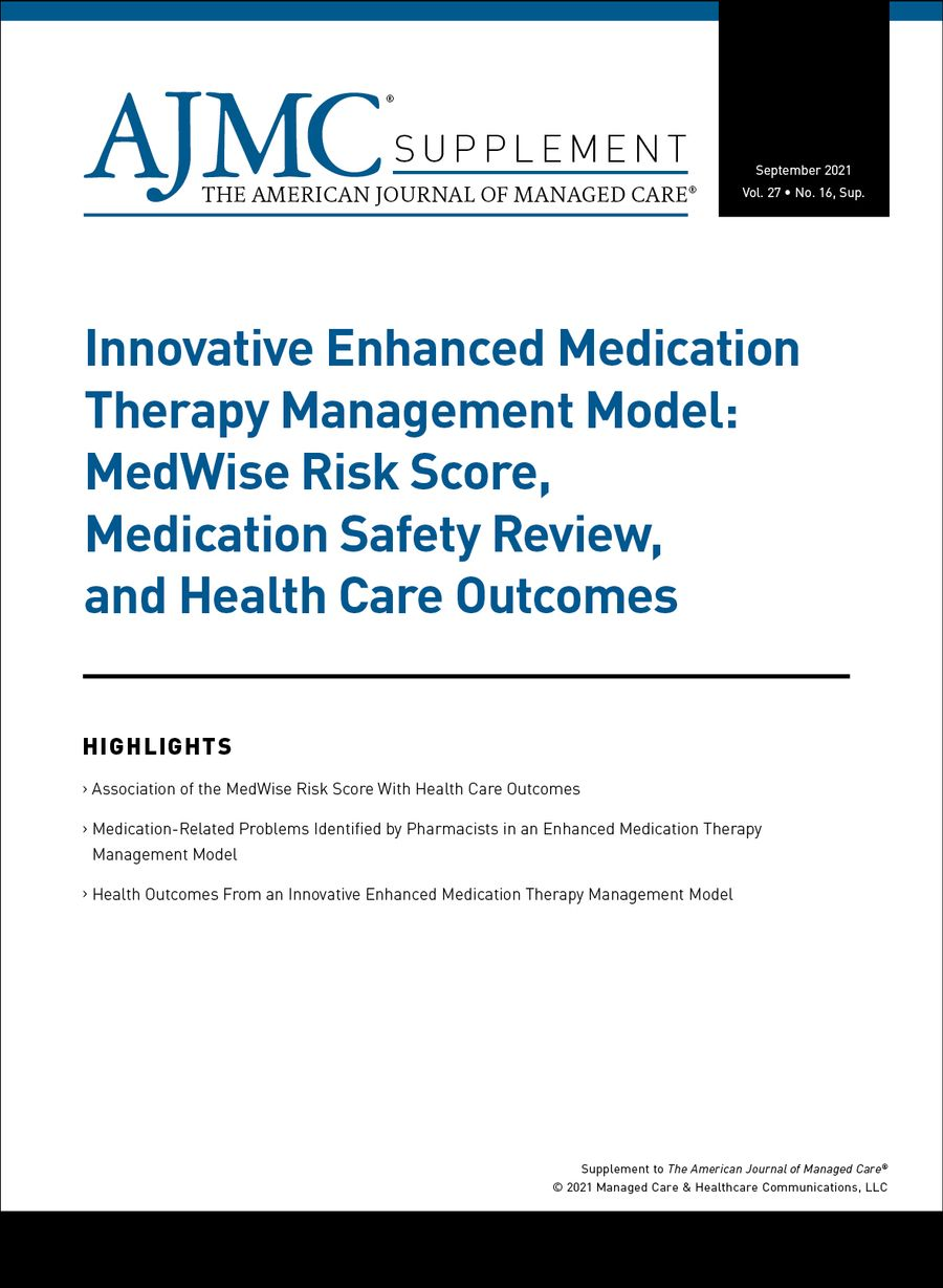 AJMC Supplement Cover for Examining the Benefit of an Innovative Enhanced Medication Therapy Management Model
