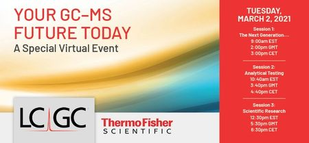 Your GC–MS Future Today, A Special Virtual Event