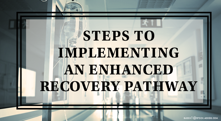 Enhanced recovery pathway