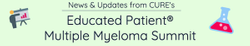 Taking a Look Back at CURE®'s Educated Patient® Multiple Myeloma Summit