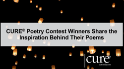 The Meaningful Cancer Stories Behind the CURE® Poetry Contest Winners