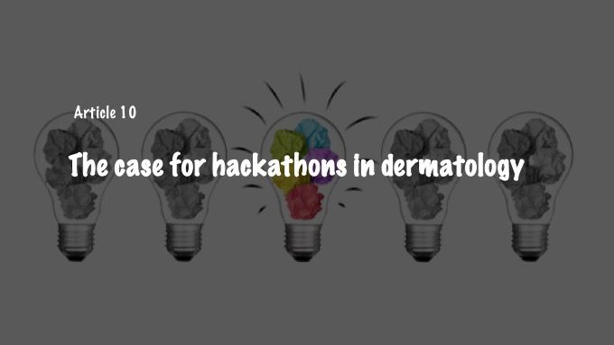 The case for hackathons in dermatology