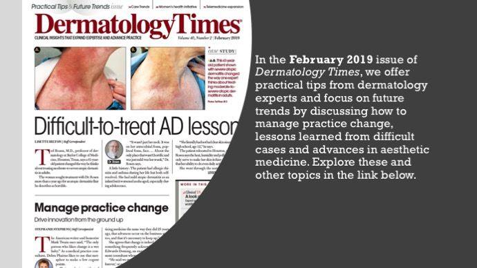 The February 2019 Issue of Dermatology Times