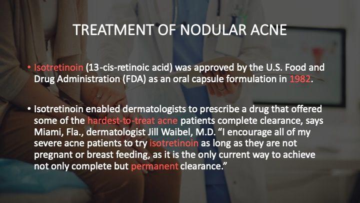 Treatment of Nodular Acne