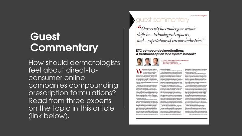 Guest commentary column article from Dermatology Times January issue