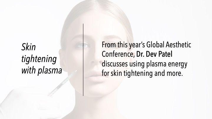 Skin tightening with plasma