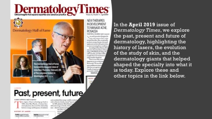 The April 2019 Issue of Dermatology Times