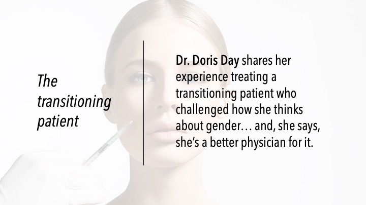 The transitioning patient
