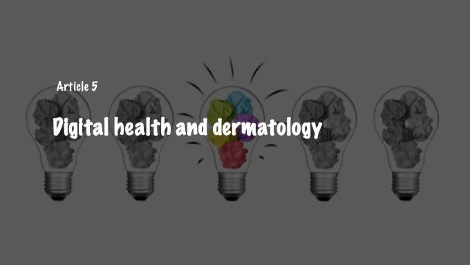 Digital health and dermatology