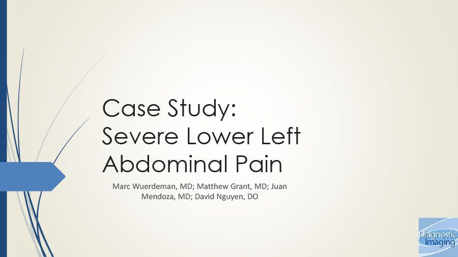 Severe Lower Left Abdominal Pain Diagnostic Imaging