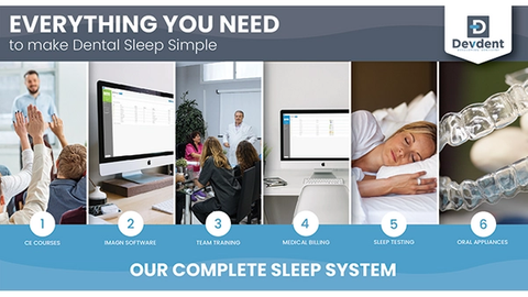 Start treating more than the mouth with Devdent's Sleep system