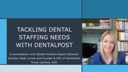 Tackling Dental Staffing Needs with DentalPost