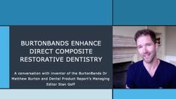 BurtonBands Enhance Direct Composite Restorative Dentistry