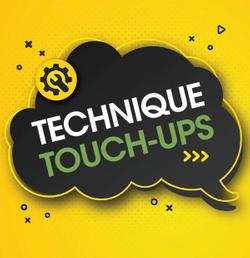Technique Touch-Ups