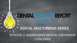 Dental Mastermind Series Episode 3: Addressing Dental Insurance Concerns