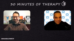 30 Minutes of Therapy - Episode 7 - The Importance of Persistence
