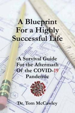 Post Pandemic Success Guide by Periodontist Tom McCawley Releases