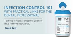 Infection Control 101: With Practical Links for the Dental Professional