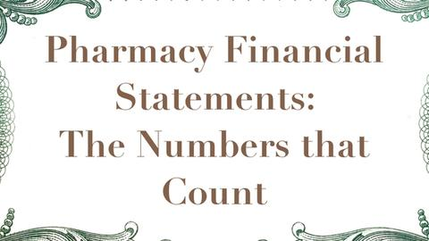 Pharmacy Financial Statements: The Numbers that Count
