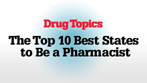 The Top 10 Best States to Be a Pharmacist