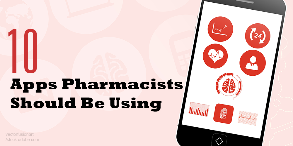 10 apps pharmacists should be using cover