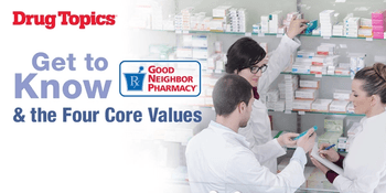 Get to Know Good Neighbor Pharmacy and the 4 Core Values