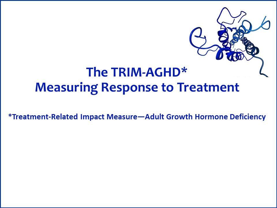 TRIM-AGHD, Adult growth hormone deficiency, AGHD