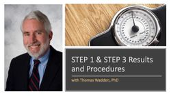 STEP 1 and STEP 3 Results with Thomas Wadden, PhD