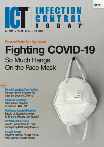 Infection Control Today, May 2020 (Vol. 24 No. 4)