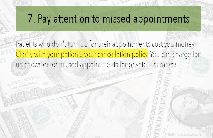7. Pay attention to missed appointments