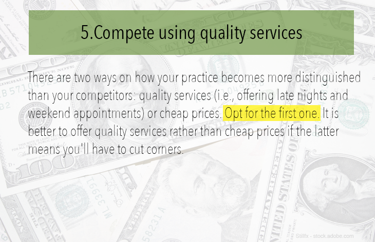 Compete using quality services