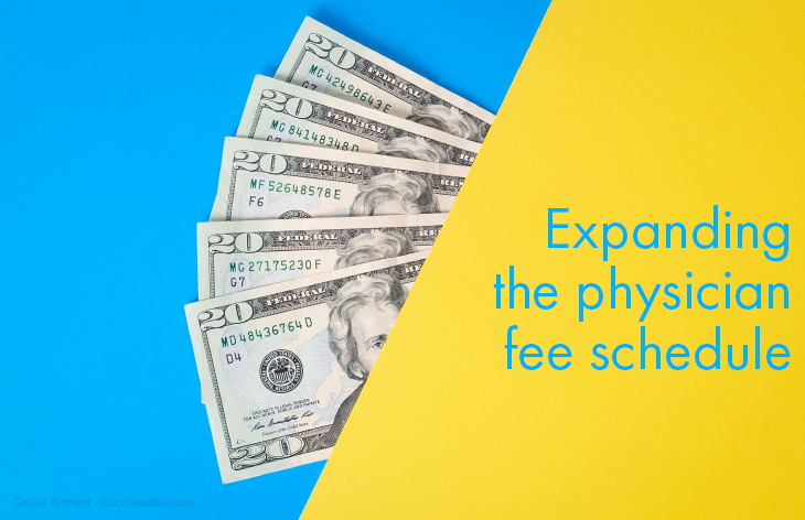 Expanding Physician fee schedule