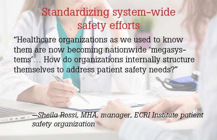 Standardizing system-wide safety efforts