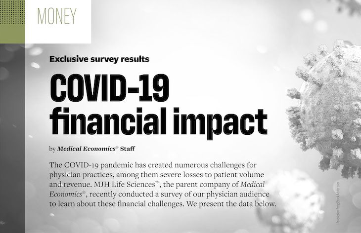 Exclusive survey: Physicians explain COVID-19 financial impact on practices