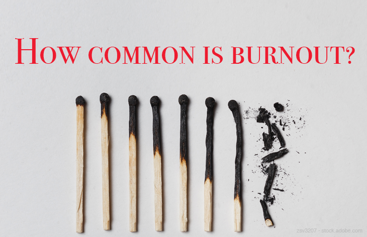 How common is burnout?