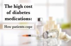 The high cost of diabetes medications: how patients cope
