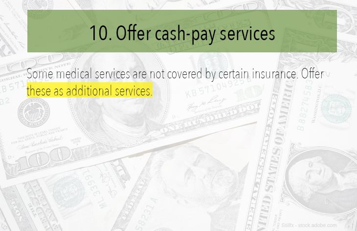 Offer cash pay services