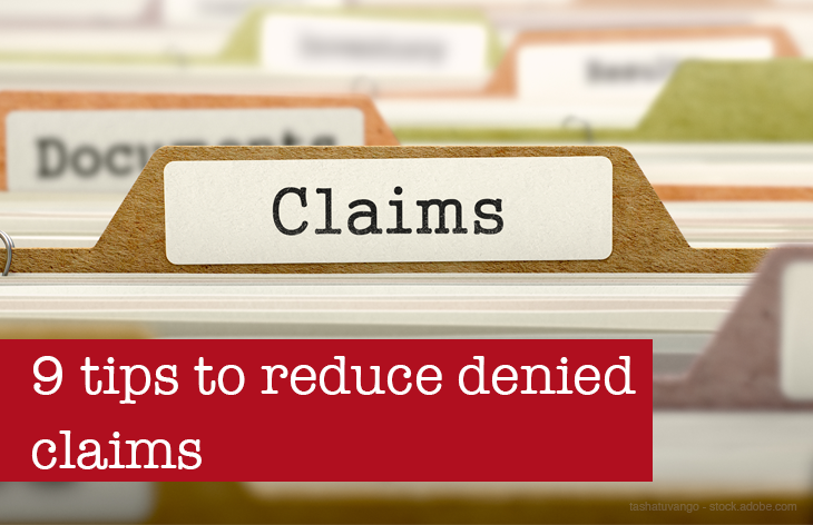 9 steps to reduce denied claims